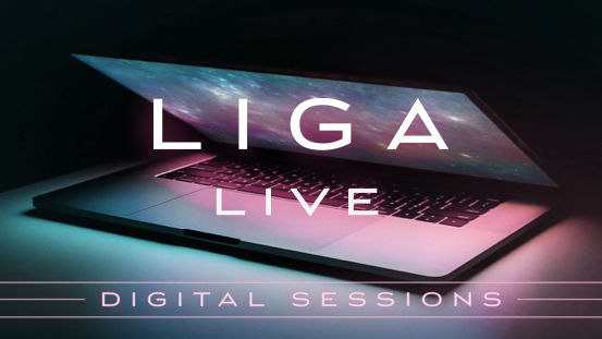 LIGANOVA | LIGAlive | Digital Sessions