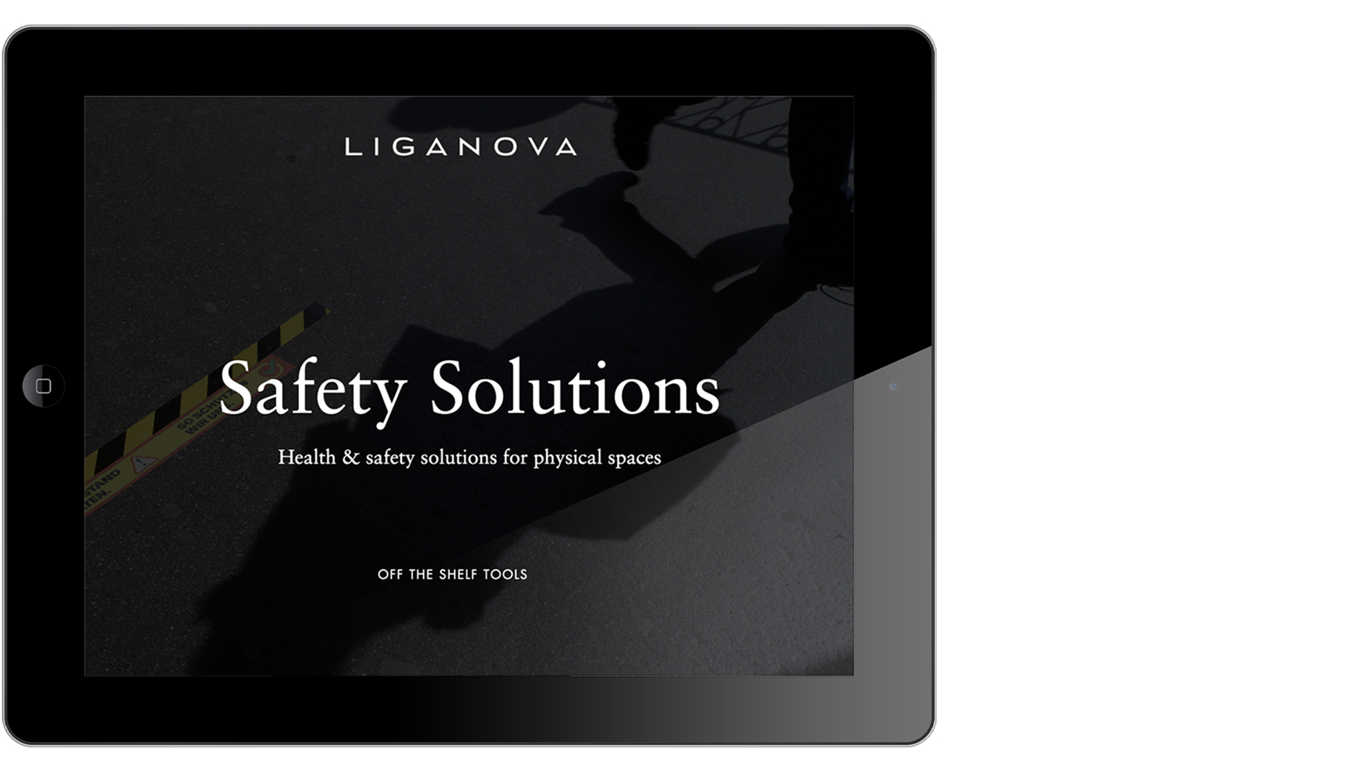 LIGANOVA | Safety Solutions | Off the shelf tools